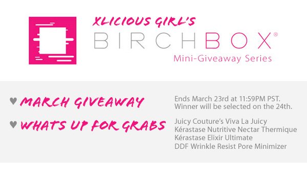 BirchBox + March Giveaway (Expired)